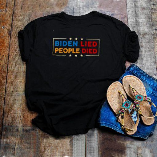 Vintage Biden Lied People Died Shirt