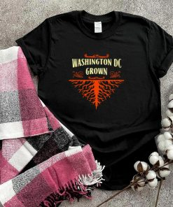 Washington DC Grown Resident The District Of Columbia Local Hometown T shirt