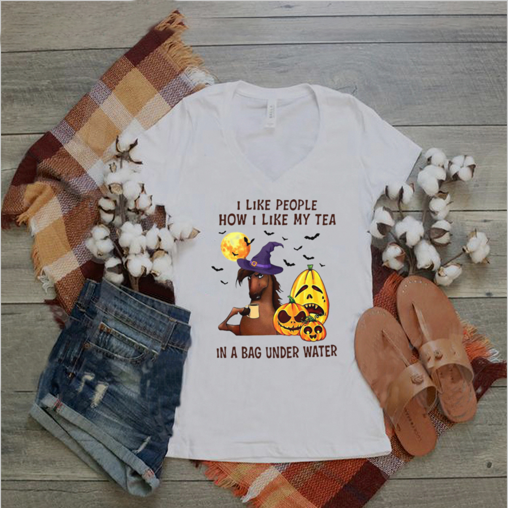 Witch Horse I Like People How I Like My Tea In A Bag Underwater Halloween T shirt