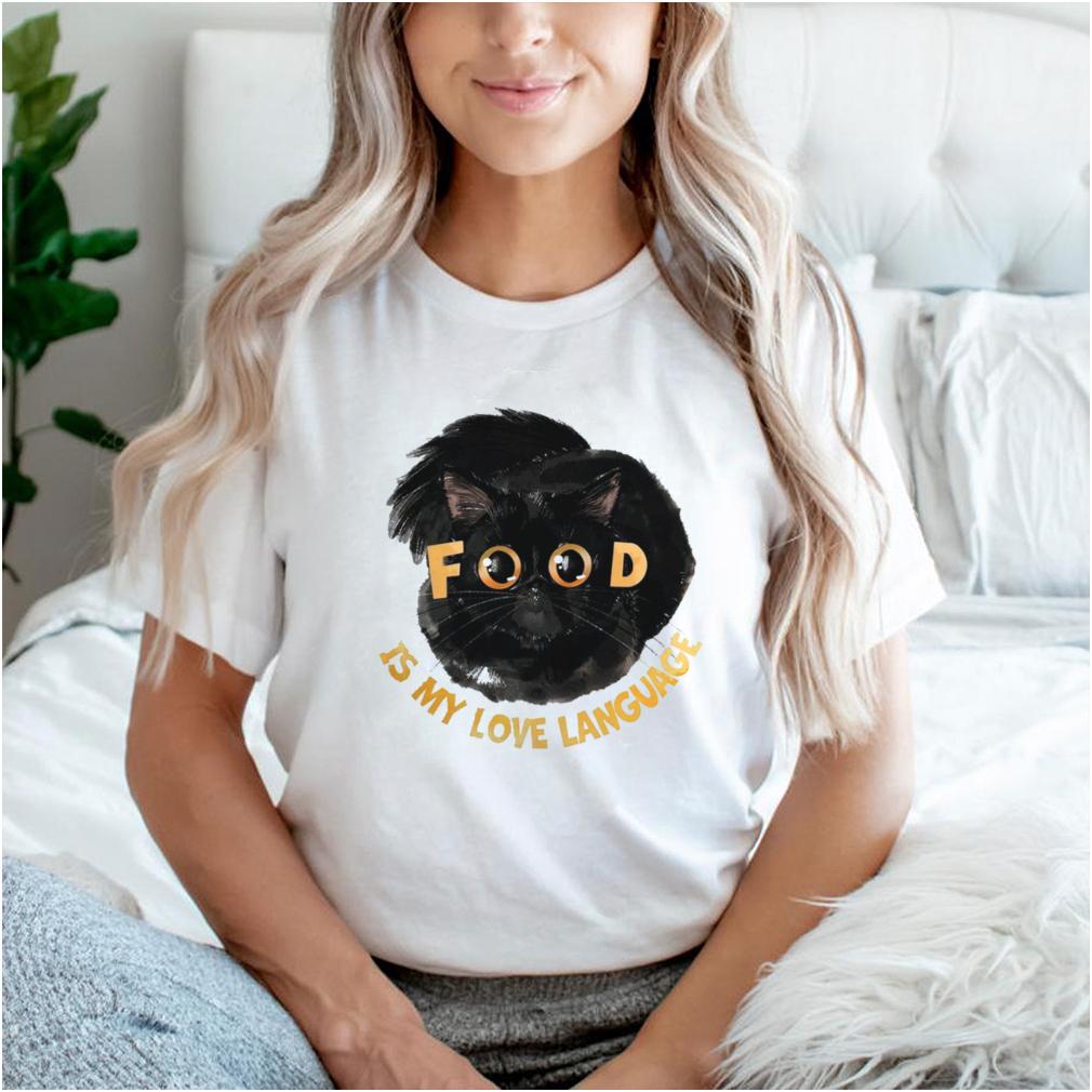 cat food is my love language shirt